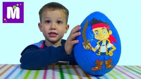 Видео Джейк и Пираты Нетландии большое яйцо с сюрпризом и игрушками